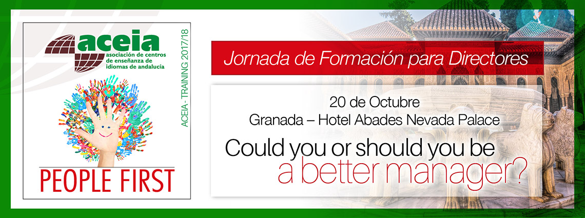 Jornada Formación Directores 'Could you or should you be a better mana er?' (Granada 20/10/2017)
